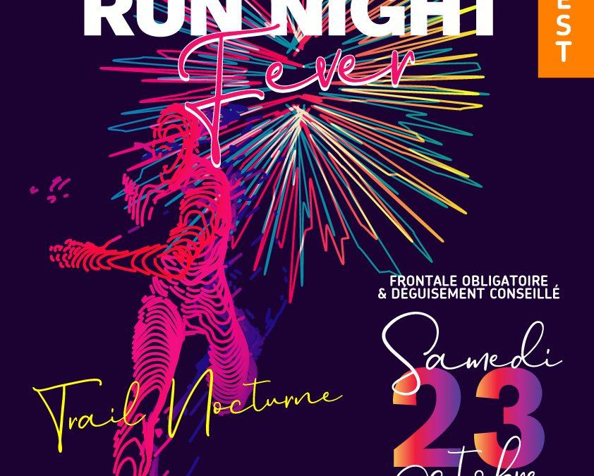 Run Night fever Édition 2